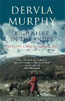 Eight Feet in the Andes: Travels with a Mule in Unknown Peru (Paperback)