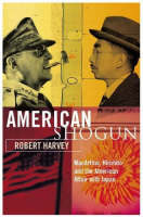 American Shogun: MacArthur, Hirohito and the American Duel with Japan (Paperback)