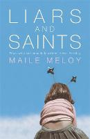 Liars and Saints (Paperback)