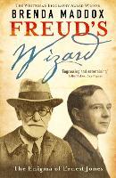 Freud's Wizard: The Enigma of Ernest Jones (Paperback)