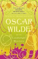 Oscar Wilde and the Candlelight Murders: Oscar Wilde Mystery: 1 - Oscar Wilde Mystery (Paperback)
