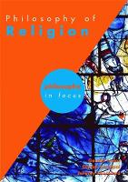 Philosophy of Religion - Philosophy in Focus (Paperback)