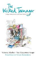 The Wicked Teenager (Hardback)
