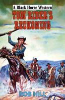 Tom Rider's Reckoning (Hardback)