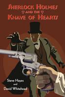 Sherlock Holmes and the Knave of Hearts (Hardback)