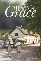 Wheels of Grace (Hardback)