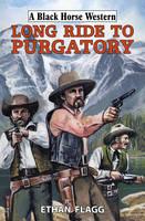 Long Ride to Purgatory (Hardback)