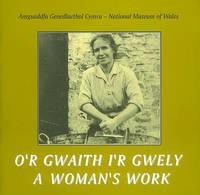 A Woman's Work/O'r Gwaith I'r Gwely (Paperback)