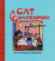 A Cat Compendium: The Worlds of Louis Wain (Board book)