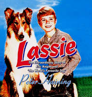Lassie: The Extraordinary Story of Eric Knight and 'The World's Favourite Dog' (Hardback)