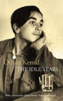 The Idle Years: AND My Father's House (Paperback)