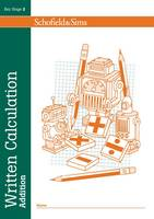 Written Calculation: Addition - Written Calculation (Paperback)