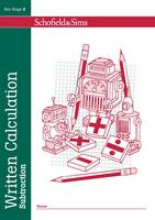 Written Calculation: Subtraction - Written Calculation (Paperback)
