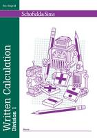 Written Calculation: Division 1: 1 - Written Calculation (Paperback)