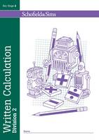 Written Calculation: Division 2: 2 - Written Calculation (Paperback)