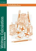 Written Calculation: Addition Answers - Written Calculation (Paperback)