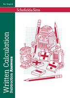 Written Calculation: Subtraction Answers - Written Calculation (Paperback)