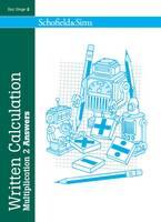 Written Calculation: Multiplication 2 Answers - Written Calculation (Paperback)