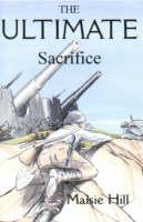 The Ultimate Sacrifice (Paperback)