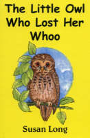 The Little Owl Who Lost Her Whoo (Paperback)