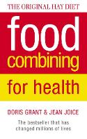 Food Combining for Health: The Bestseller That Has Changed Millions of Lives (Paperback)