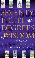 Seventy Eight Degrees of Wisdom (Paperback)