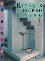 Rituals for Sacred Living (Hardback)