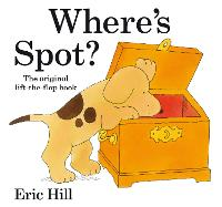 Where's Spot? - Spot - Original Lift The Flap (Hardback)