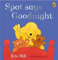 Spot Says Goodnight - Spot (Board book)