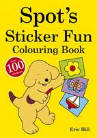 Spot's Sticker Fun Colouring Book