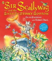 Sir Scallywag and the Battle for Stinky Bottom (Paperback)