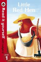 Little Red Hen - Read it yourself with Ladybird: Level 1 - Read It Yourself (Paperback)