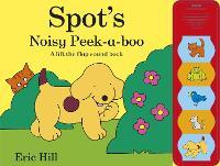 Spot's Noisy Peek-a-boo (Hardback)