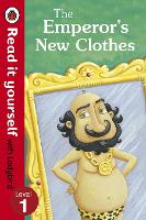The Emperor's New Clothes - Read It Yourself with Ladybird: Level 1 - Read It Yourself (Paperback)