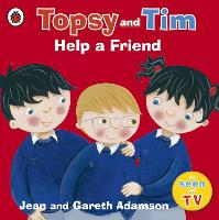 Topsy and Tim: Help a Friend (Paperback)