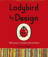 Ladybird by Design (Paperback)