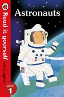 Astronauts - Read it yourself with Ladybird: Level 1 (non-fiction) - Read It Yourself (Paperback)