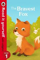 The Bravest Fox - Read it yourself with Ladybird: Level 1 - Read It Yourself (Paperback)