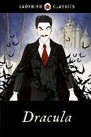Ladybird Classics: Dracula (Hardback)