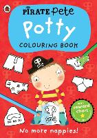 Pirate Pete: Potty Colouring Book