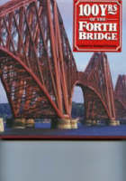 One Hundred Years of the Forth Bridge (Hardback)