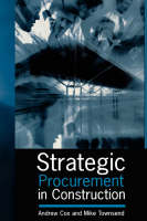 Strategic Procurement in Construction (Hardback)