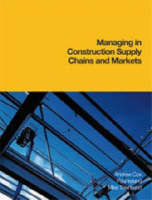 Managing in Construction Supply Chains and Markets (Hardback)