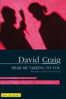 Hear Me Talking to You (Hardback)