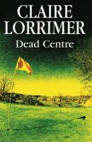 Dead Centre (Hardback)