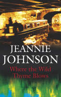Where the Wild Thyme Blows (Hardback)