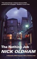 The Nothing Job (Hardback)