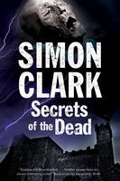 Secrets of the Dead: A Novel of Mummies and Ancient Curses (Hardback)