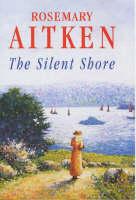The Silent Shore (Hardback)