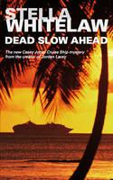 Dead Slow Ahead (Hardback)